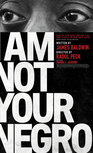 theatrical poster for I Am Not Your Negro