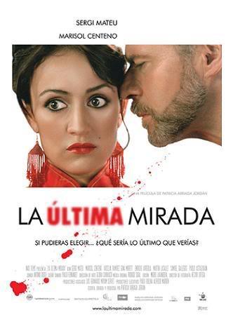 theatrical poster for la ultima mirada