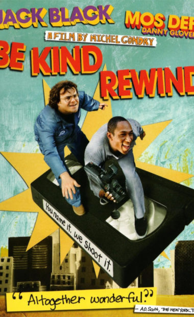 theatrical poster for be kind rewind